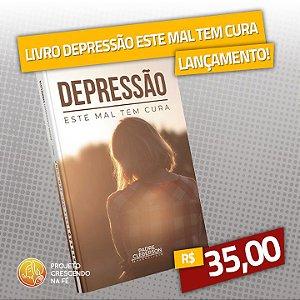 Depressão - Este mal tem cura!