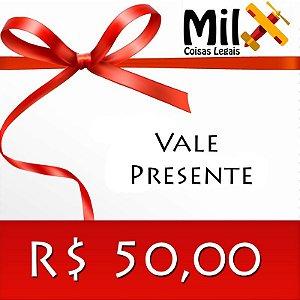 Vale Presente - R$ 50,00