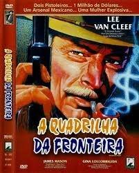 A QUADRILHA DA FRONTEIRA DVD