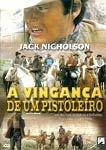 A VINGANÇA DE UM PISTOLEIRO DVD
