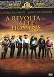 A REVOLTA DOS SETE HOMENS DVD