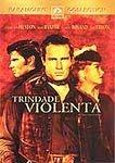 TRINDADE VIOLENTA DVD