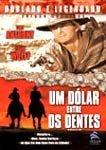 UM DOLAR ENTRE OS DENTES DVD