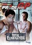 PRIDE 2006 GP TOTAL ELIMINATION DVD