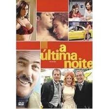 A ÚLTIMA NOITE DVD