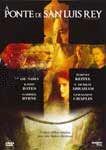 A PONTE DE SAN LUIS REY DVD
