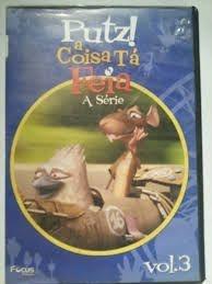PUTZ! A COISA TÁ FEIA A SÉRIE 3 DVDS
