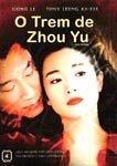O TREM DE ZHOU YU DVD