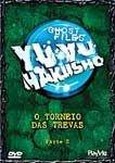 YUYU O TORNEIO DAS TREVAS PARTE 2