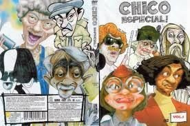 CHICO ESPECIAL DVD