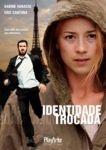 IDENTIDADE TROCADA  DVD
