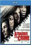 ATRAÍDOS PELO CRIME (BLU-RAY)