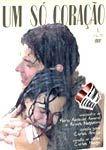 UM SÓ CORAÇÃO DVD