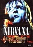 NIRVANA LIVE TONIGHT SOLD OUT DVD