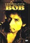 BOB DYLAN CELEBRATING BOB DVD