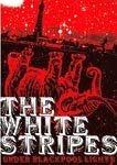 THE WHITE STRIPES UNDER BLACKPOOL  LIGHTS DVD