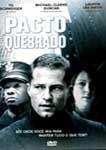 PACTO QUEBRADO DVD