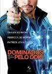 DOMINADOS PELO ÓDIO DVD
