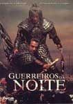 GUERREIROS DA NOITE DVD