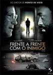 FRENTE A FRENTE COM O INIMIGO DVD