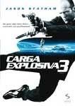 CARGA EXPLOSIVA 3   DVD