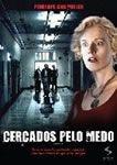 CERCADOS PELO MEDO  DVD