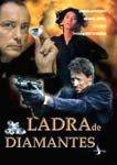 LADRA DE DIAMANTES DVD