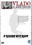 VLADO 30 ANOS DEPOIS DVD
