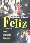 PERGUNTE-ME SE ESTOU FELIZ DVD