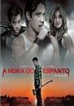 A HORA  DO ESPANTO DVD