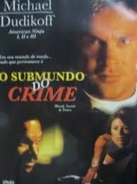 O SUBMUNDO DO CRIME  DVD