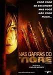 NAS GARRAS DO TIGRE DVD