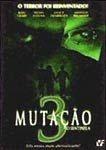 MUTAÇÃO 3 O SENTINELA DVD