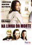 NA LINHA DA MORTE DVD
