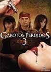GAROTOS PERDIDOS 3 A SEDE DVD