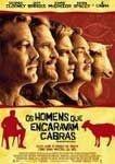 OS HOMENS QUE ENCARAVAM CABRAS DVD