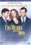 UMA MULHER PARA DOIS DVD