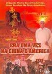 ERA UMA VEZ NA CHINA E AMÉRICA  DVD