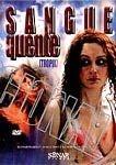 SANGUE QUENTE DVD