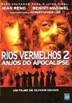 RIOS VERMELHOS 2 ANJOS DO APOCALIPSE DVD