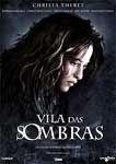 VILA DAS SOMBRAS DVD