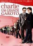 CHARLIE UM GRANDE GAROTO DVD
