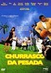 CHURRASCO DA PESADA DVD