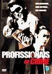 PROFISSIONAIS DO CRIME  DVD