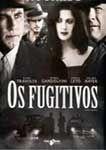 OS FUGITIVOS  DVD