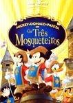 OS TRÊS MOSQUETEIROS MICKEY, DONALD E PATETA DVD