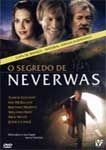 O SEGREDO DE NEVERWAS DVD