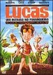 LUCAS UM INTRUSO NO FORMIGUEIRO DVD