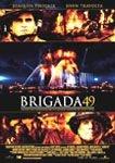 BRIGADA 49 DVD