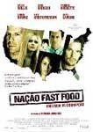NAÇÃO FAST FOOD UMA REDE CORRUPÇÃO DVD